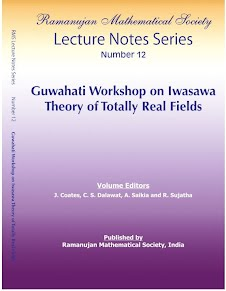 Number 12 Guwahati Workshop on Iwasawa Theory of Totally Real Fields